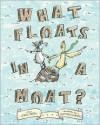 What Floats in a Moat? - Lynne Berry,  Matthew Cordell