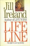 Lifeline: My Fight To Save My Family - Jill Ireland