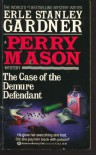 The Case of the Demure Defendant - Erle Stanley Gardner