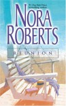 Reunion: Once More With Feeling / Treasures Lost, Treasures Found - Nora Roberts