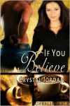If You Believe - Crystal Jordan