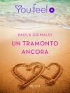 Un tramonto ancora (Youfeel) (Italian Edition) - Paola Grimaldi