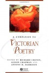 A Companion To Victorian Poetry - Richard Cronin