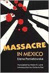 Massacre in Mexico - Elena Poniatowska, Helen R. Lane, Octavio Paz