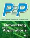 P2P Networking and Applications - John Buford, Heather Yu, Eng Keong Lua