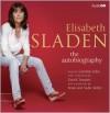 Elisabeth Sladen: The Autobiography - Elisabeth Sladen, Caroline John, David  Tennant