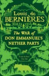 War Of Don Emmanuel's Nether Parts - Louis de Bernières
