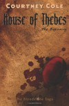 House of Thebes: The Bloodstone Saga (Volume 5) - Courtney Cole
