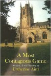 A Most Contagious Game - Catherine Aird