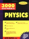 3,000 Solved Problems in Physics (Schaum's Solved Problems) (Schaum's Solved Problems Series) - Alvin Halpern
