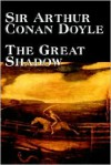 The Great Shadow -  Arthur Conan Doyle