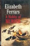 A Hobby of Murder - E.X. Ferrars