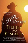 Fillies and Females - Bev Pettersen