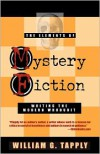 The Elements of Mystery Fiction: Writing the Modern Whodunit - William G. Tapply