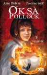 Oksa Pollock 1 L'inesperee         Fl (French Edition) - Anne Plichota