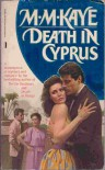 Death in Cyprus - M. M. Kaye