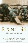 Rising '44: The Battle for Warsaw - Norman Davies