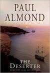 The Deserter - Paul Almond