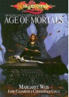 Age of Mortals - Margaret Weis, Jamie Chambers, Christopher Coyle