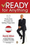 Ready for Anything: 52 Productivity Principles for Getting Things Done - David Allen