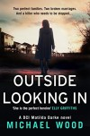 Outside Looking In - Michael   Wood