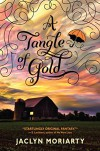 A Tangle of Gold (The Colors of Madeleine, Book 3) - Jaclyn Moriarty