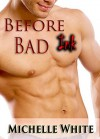 Before Bad Ink (Lunch Break SFF, #1) - Michelle White