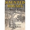 Haunted Houses of Harpers Ferry - Stephen Dorman Brown