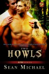 Two Howls - Sean Michael