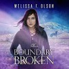 Boundary Broken (Boundary Magic #4) - Melissa F. Olson