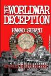 The World War Deception - Hamad Subani