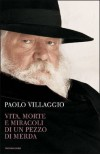 Vita, morte e miracoli di un pezzo di merda - Paolo Villaggio