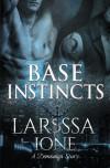 Base Instincts - Larissa Ione