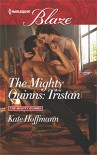 The Mighty Quinns: Tristan - Kate Hoffmann