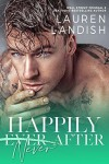 Happily Never After: A Dirty Fairy Tale (Dirty Fairy Tales Book 3) - Lauren Landish