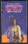 Return To The Stars - Edmond Hamilton
