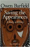 Saving the Appearances: A Study in Idolatry - Owen Barfield