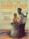 The Hickory Chair - Lisa Rowe Fraustino, Benny Andrews