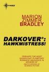 Hawkmistress! - Marion Zimmer Bradley