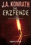 Die Erzfeinde (Ein Jack-Daniels-Thriller 6) - J.A. Konrath, Peter Zmyj
