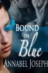 Bound in Blue (Cirque Masters) (Volume 2) - Annabel Joseph
