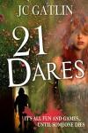 21 Dares: A Florida Suspense Mystery - JC Gatlin