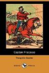 Captain Fracasse - Théophile Gautier