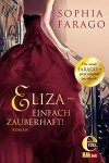 Eliza - einfach zauberhaft! - Sophia Farago