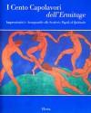 Impressionisti E Avanguardie Da Renoir a Matisse: Capolavori Dall'Ermitage - Albert Kostenevich