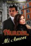 Murder, Mi Amore - Cara Marsi