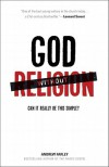 God without Religion: Can It Really Be This Simple? - Andrew  Farley