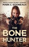 The Bone Hunter - Mark Scioneaux