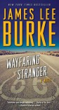 Wayfaring Stranger: A Novel (A Holland Family Novel) - James Lee Burke