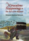 Miraculous Happenings in the Year of the Elephant - Mehded Maryam Sinclair